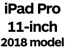 iPad Pro 11-inch 2018 with Face ID