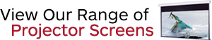 Click Here to View Our Projector Screen Range